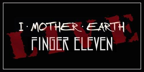 I Mother Earth / Finger 11