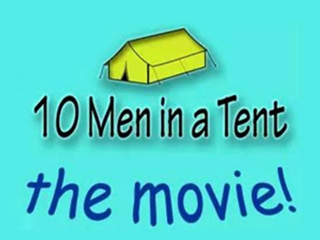 10 Men In A Tent The Movie