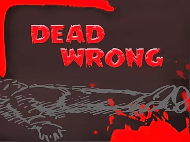 Garrison Little Theatre - Dead Wrong