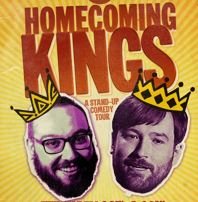 The Homecoming Kings: Comedy Royals Bring The Laughs