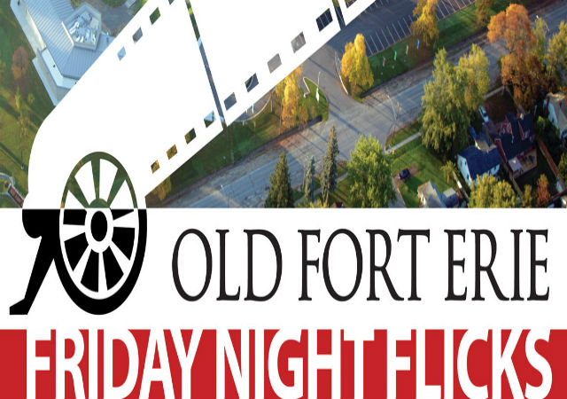 Friday Night Flicks at Old Fort Erie