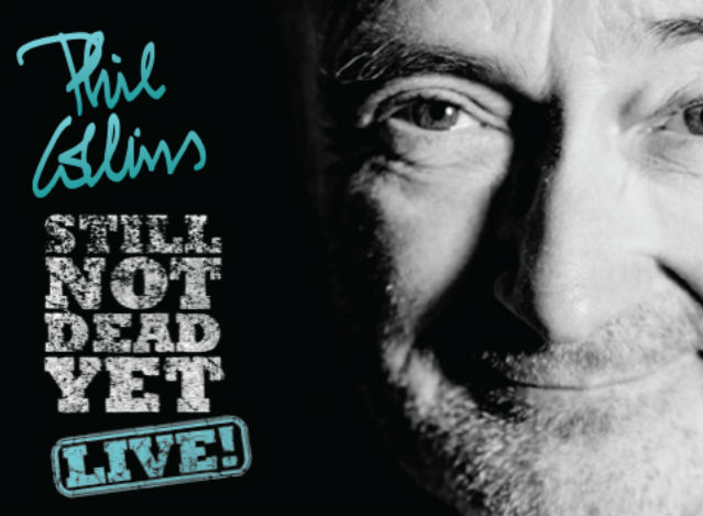 Phil Collins: I'm Not Dead Yet, Live
