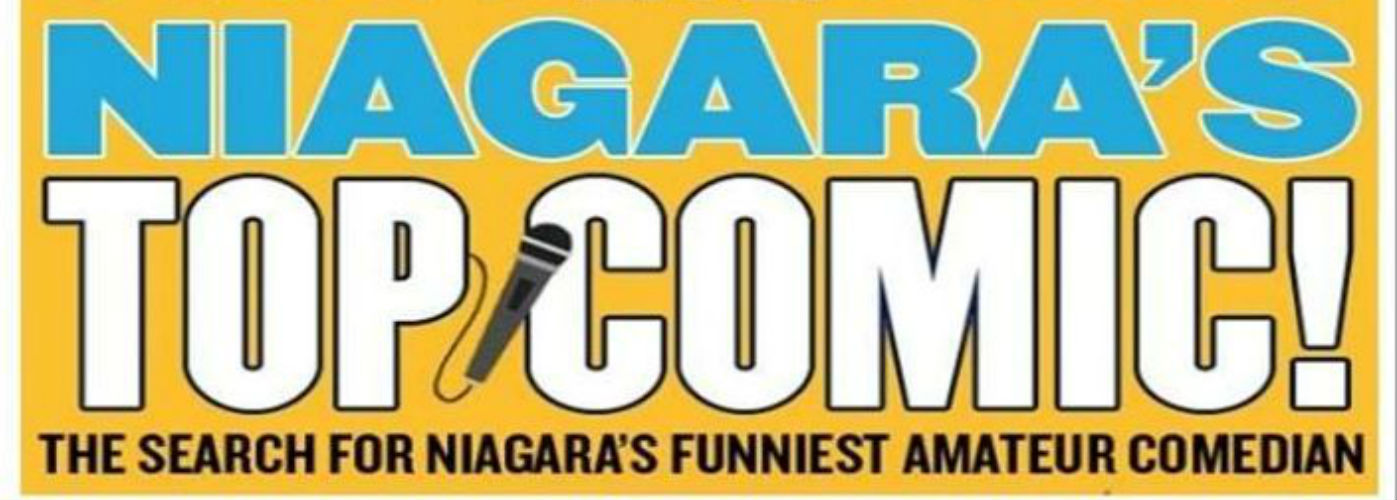 6th Annual Search for Niagara's Top Comic Is Underway